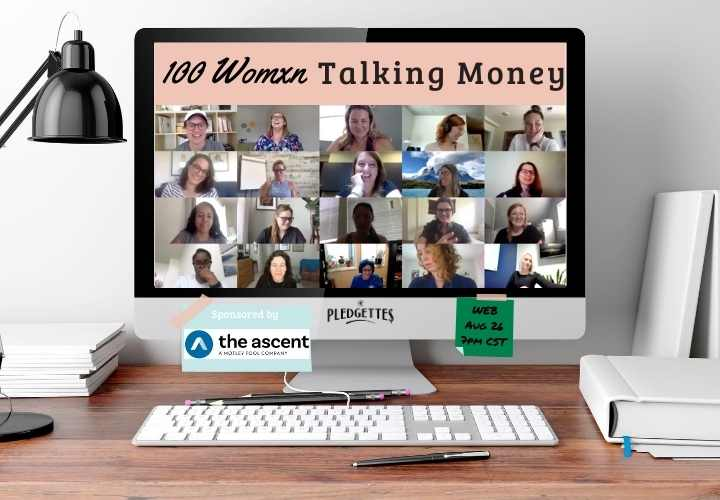 100 Womxn Talking Money with The Pledgettes- Womens Equality Day