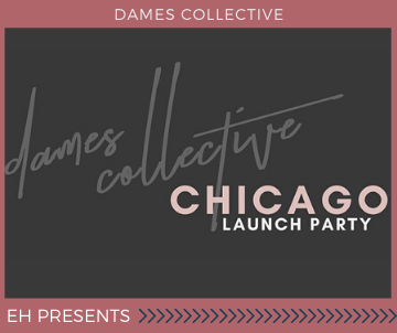 Dames Collective Chicago Launch Party