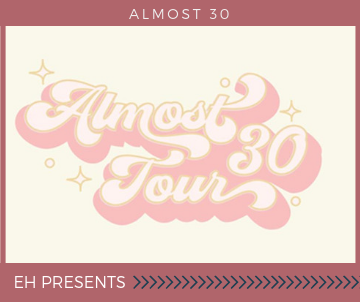 Almost 30 Podcast Tour