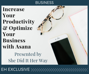 Increase Your Productivity and Optimize Your Business with Asana