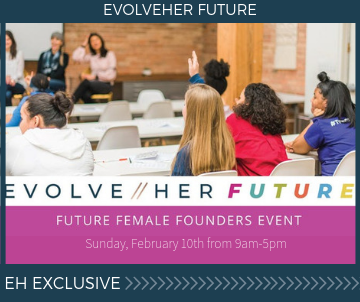 EvolveHer Future: Future Female Founders