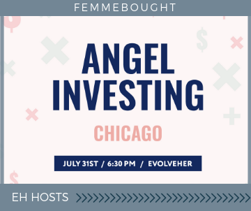 Femmebought Angel Investing